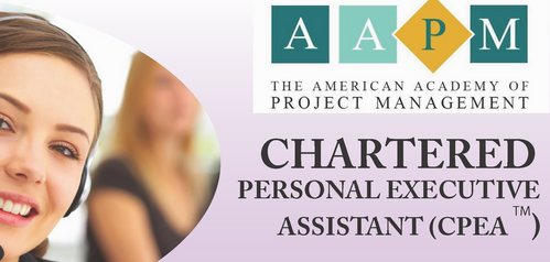 CHARTERED PERSONAL EXECUTIVE ASSISTANT ( CPEA ®)